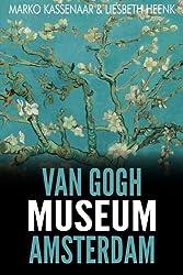 Van Gogh Museum Amsterdam: Highlights of the Collection by Marko Kassenaar (2014-12-10)