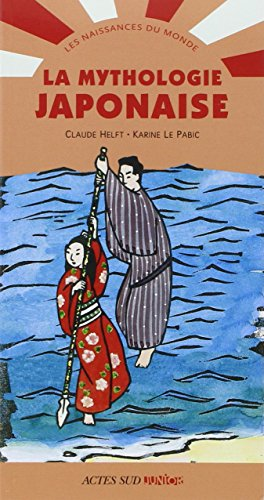 La mythologie japonaise par Claude Helft
