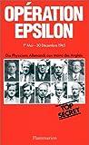 Opération Epsilon - Les transcriptions de Farm Hall