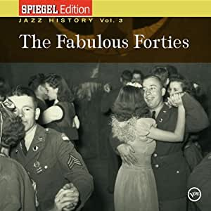 Spiegel jazz history vol 3 the fabulous fourties for Spiegel history