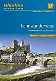 Fernwanderweg Lahnwanderweg: Von der Quelle bis zur Mündung, 19 Etappen, 300 km (Hikeline /Wanderführer) - Sabine Malecha, Joachim Lutz