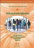 Homöopathischer Ratgeber, Bd.19, Schulschwierigkeiten