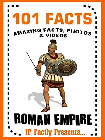 101 Facts... Roman Empire! Books for Kids. (101 History