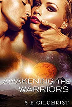 Awakening The Warriors (novella) (Novella) (Legends of the Seven Galaxies) by [Gilchrist, S E]