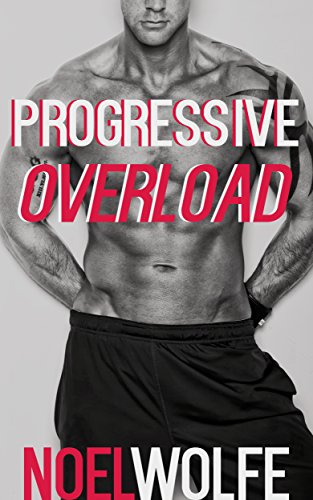 progressive-overload-a-gay-raunchy-in-the-gym-first-time-short-english-edition