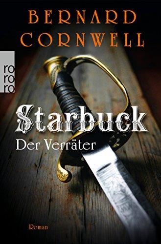 Preisvergleich Produktbild Starbuck: Der Verräter (Die Starbuck-Chroniken, Band 2)