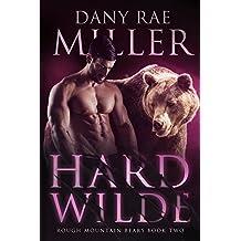 Hard Wilde (Rough Mountain Bears Book 2)