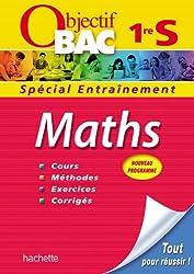 Objectif Bac - Entraînement - Maths 1ère S