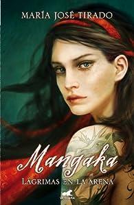 Mangaka. Lágrimas en la arena par María José Tirado
