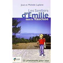 Les sentiers d'Emilie dans le Vaucluse