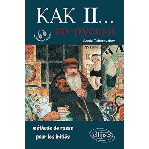 Kak II Méthode de Russe pour les Initiés