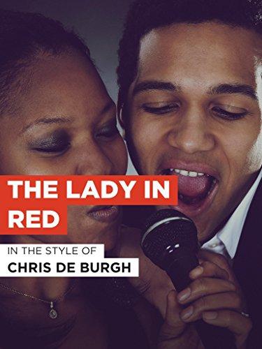 The Lady In Red im Stil von
