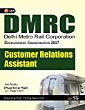 DMRC Customer Relations Assistant CRA (Recruitment Examination) Includes Practice Paper