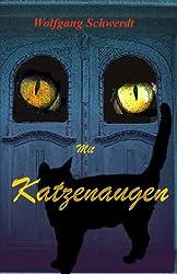 Mit Katzenaugen: Träumkatzen und der Wilde Kater