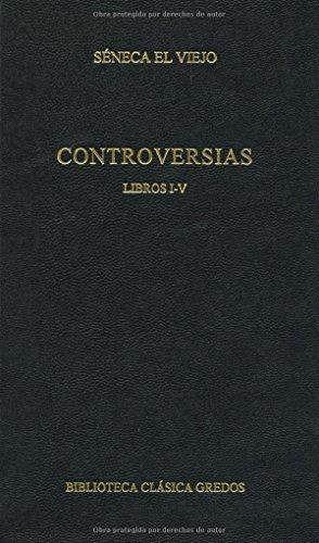 Controversias. Libros i-v (B. BÁSICA GREDOS) por Jesus Cantera Ortiz De Urbina