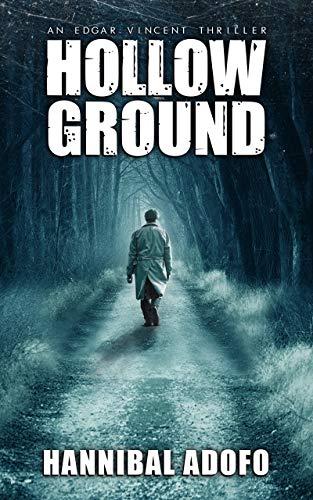 Hollow Ground: A Gripping Crime Thriller (Detective Edgar Vincent Novella Book 3) (English Edition) Hollow Ground