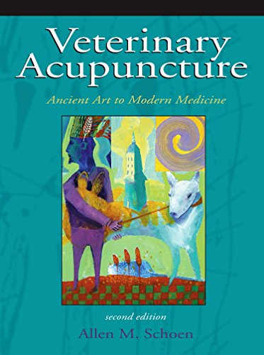 Veterinary Acupuncture: Ancient Art to Modern Medicine, 2e