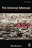 The Universal Adversary: Security, Capital and 'The Enemies of All Mankind'