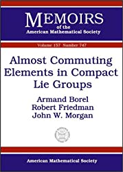 Almost Commuting Elements in Compact Lie Groups: 157 (Memoirs of the American Mathematical Society)