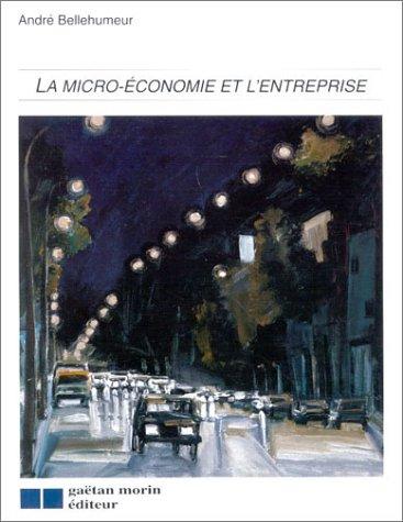 La micro-économie et l'entreprise