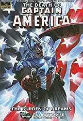 The Death of Captain America (Vol. 2. The Burden of Dreams) [Hardcover] by Ed...