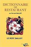 Dictionnaire de restaurant ; Le petit Galliot