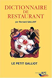 Dictionnaire de restaurant ; Le petit Galliot