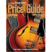 The Official Vintage Guitar Magazine Price Guide 2009 (Official Vintage Guitar Magazine Price Guide)