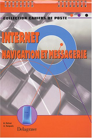 Cahiers de Poste : Internet - Navigation et messagerie