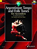 Argentinian Tango and Folk Tunes +CD (36 pièces traditionnelles argentines) --- Accordéon