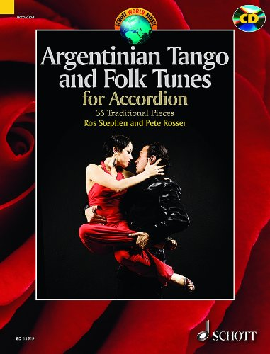 Argentinian Tango and Folk Tunes for Accordion - 36 Traditional Pieces - Schott World Music - accordion - edition with CD - ( ED 13519 )