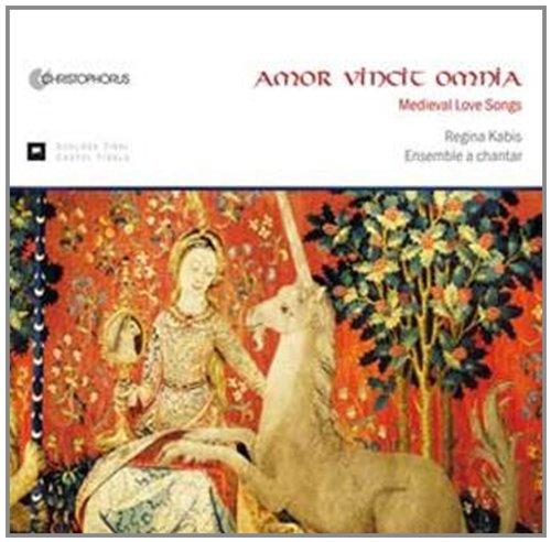 Amor vincit omnia - Die Liebe siegt über alles: Mittelalterliche Liebeslieder