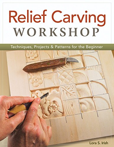 Relief Carving Workshop: Techniques, Projects & Patterns for the Beginner por Lora S. Irish