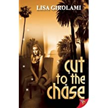 Cut to the Chase by Lisa Girolami (2013-02-05)