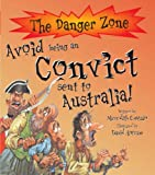 Avoid Being A Convict Sent To Australia! (Danger Zone)