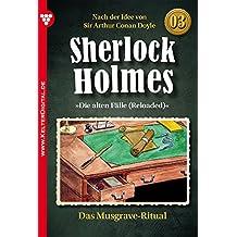 Sherlock Holmes 3 - Kriminalroman: Das Musgrave-Ritual