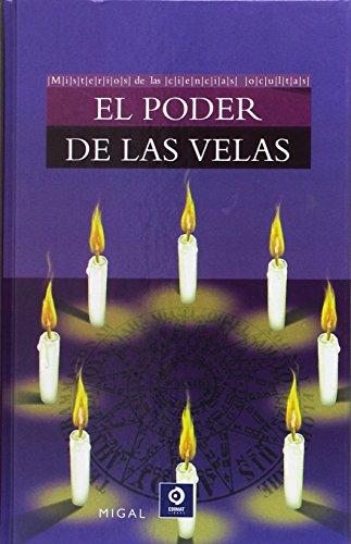 BIBLIOTECA DIVULGACIÓN: EL PODER DE LAS VELAS: 6 por MIGAL