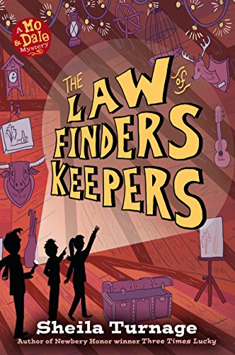The Law of Finders Keepers (Mo & Dale Mysteries) (English Edition)