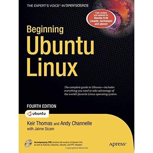 Beginning Ubuntu Linux by Keir Thomas (2009-08-26)