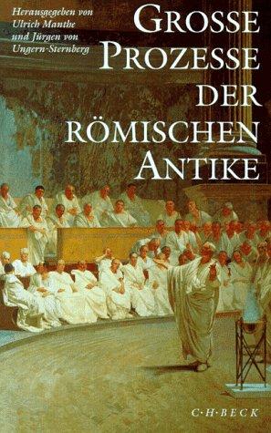 Große Prozesse der römischen Antike.