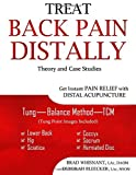 Treat Back Pain Distally: Get Instant Pain Relief with Distal Acupuncture by Whisnant, Brad, Bleecker, Deborah (August 12, 2015) Paperback