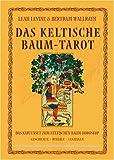 Das keltische Baum-Tarot. Buch und Karten - Leah Levine, Bertram Wallrath