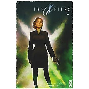 The X-Files - Tome 03 : Les nouvelles affaires non classées