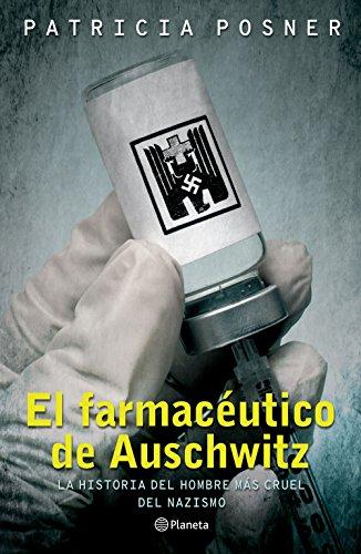 El farmacéutico de Auschwitz por Patricia Posner