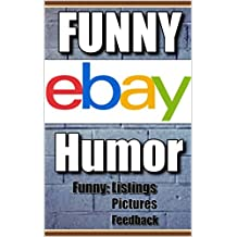 Memes: Funny Ebay Humor & Funny Memes: (Funny Jokes, Funny Stories, Funny Reviews, Feedback) (English Edition)