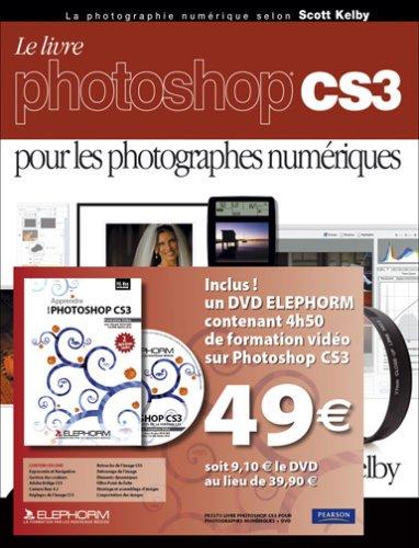 Le livre photoshop CS3 pour les photograhes numeriques