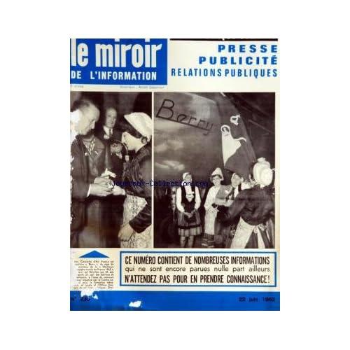 MIROIR DE L'INFORMATION DE LA PUBLICITE ET DES RELATIONS PUBLIQUES (LE) [No 236] du 22/06/1962