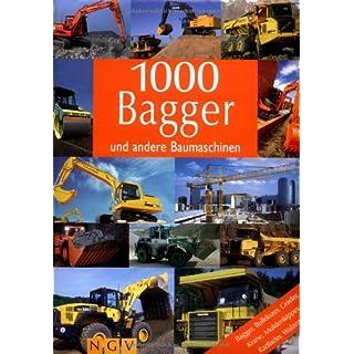1000 Bagger und andere Baumaschinen