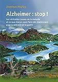 Maladie d'Alzheimer : stop !...