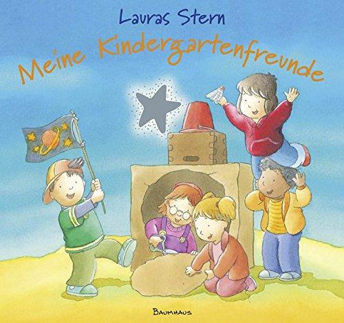 Lauras Stern - Meine Kindergartenfreunde (Lauras Stern - Bilderbücher)